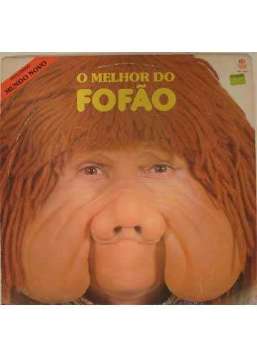 FOFÃO?????